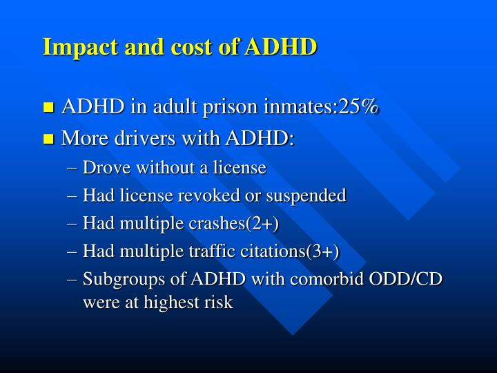Impact and cost of ADHD