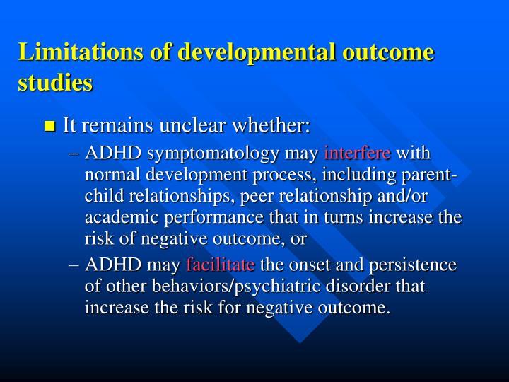 Limitations of developmental outcome studies