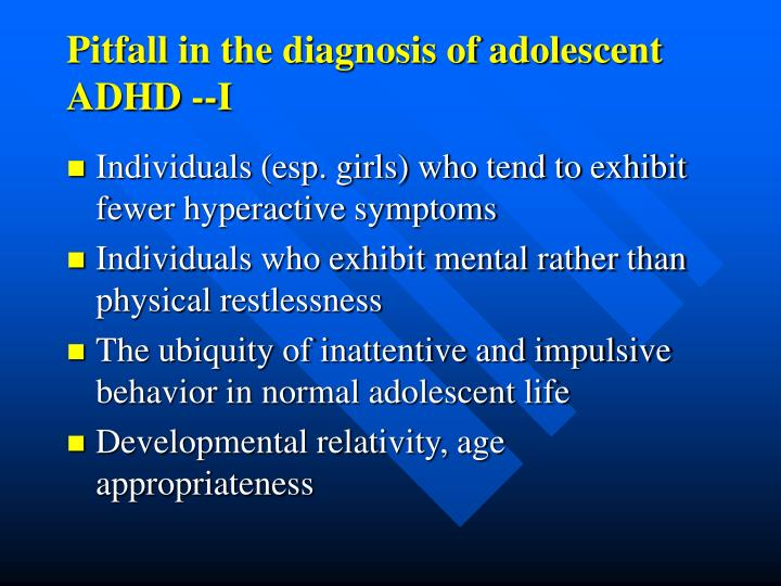 Pitfall in the diagnosis of adolescent ADHD --I