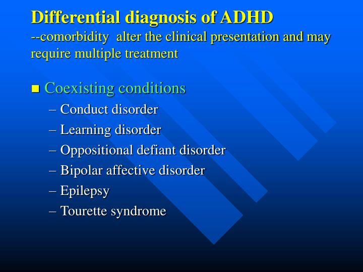 Differential diagnosis of ADHD