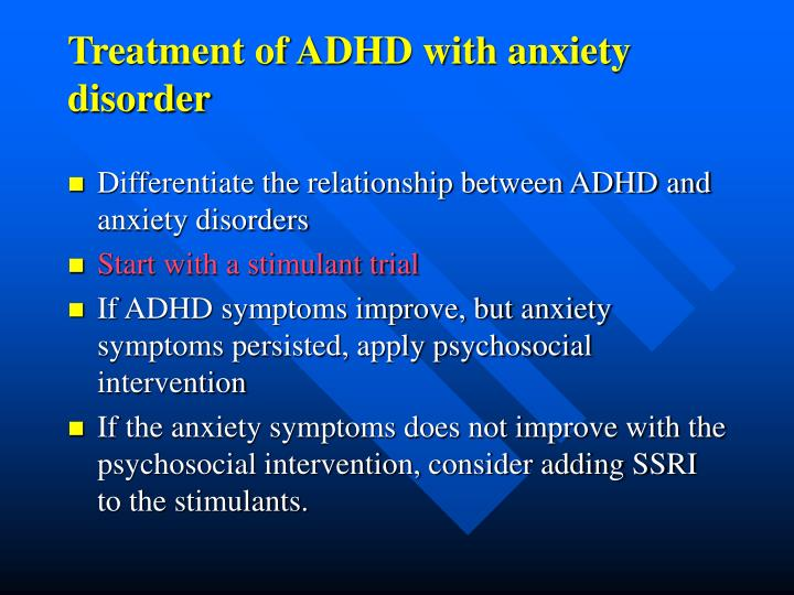 Treatment of ADHD with anxiety disorder