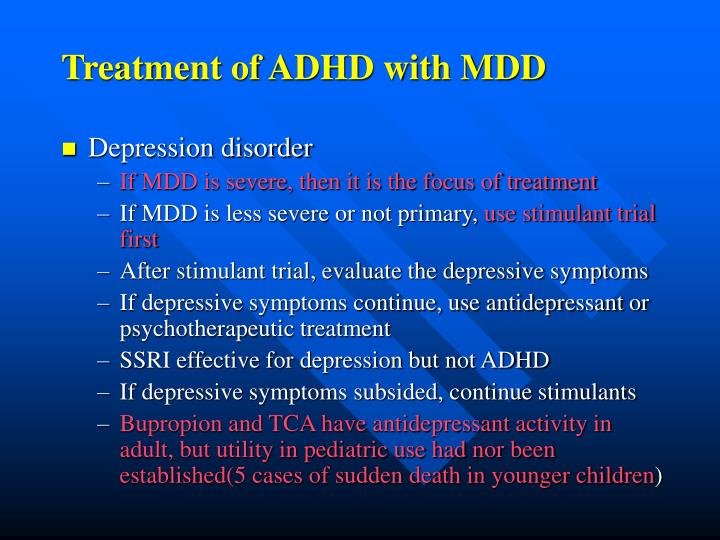 Treatment of ADHD with MDD