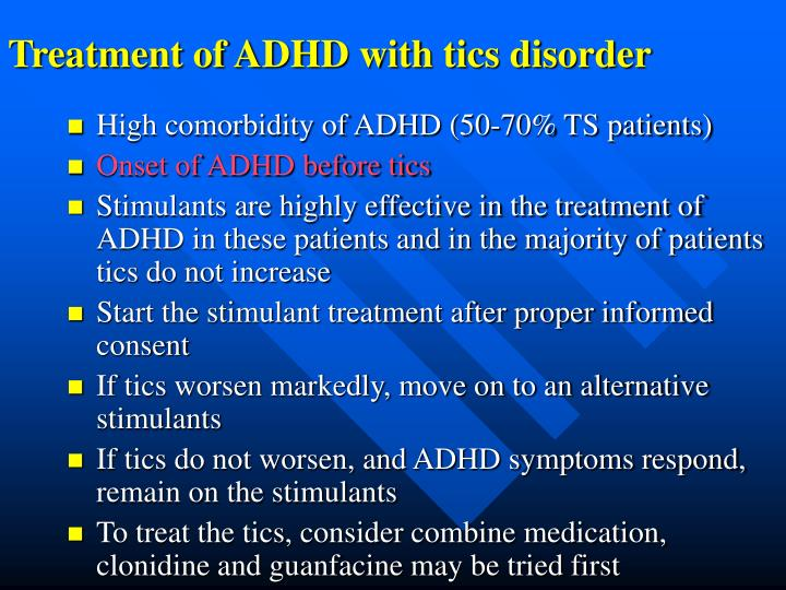 Treatment of ADHD with tics disorder