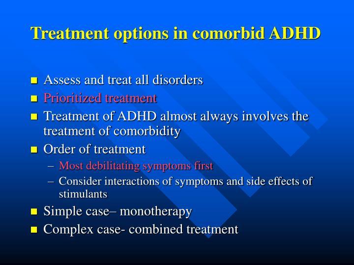 Treatment options in comorbid ADHD