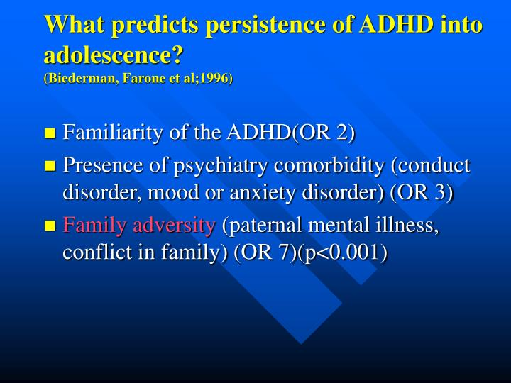 What predicts persistence of ADHD into adolescence?