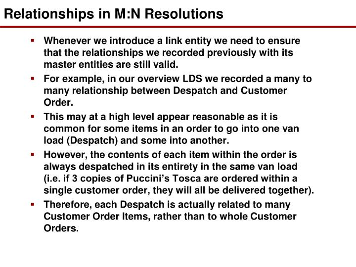 Relationships in M:N Resolutions