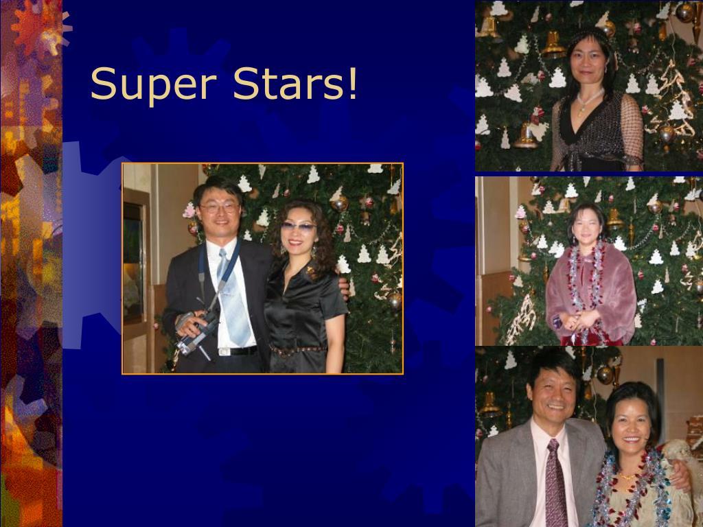 Super Stars!