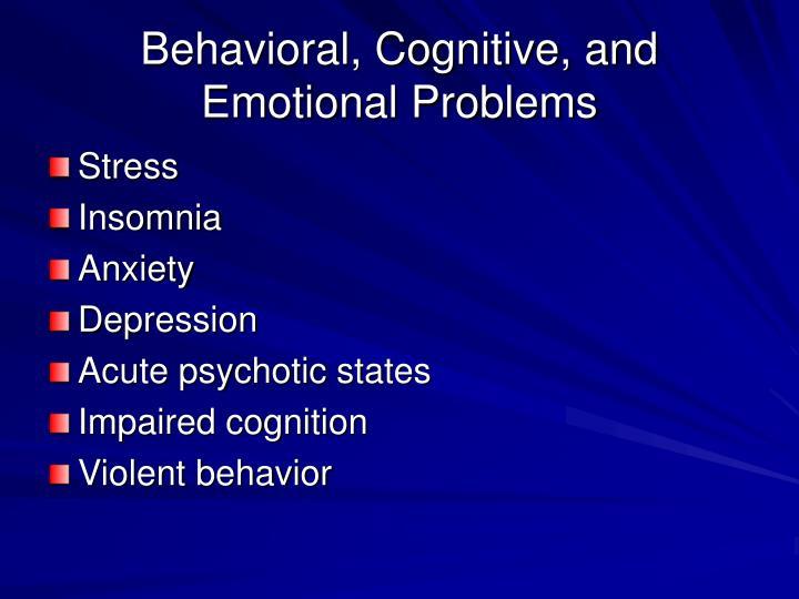 Behavioral, Cognitive, and Emotional Problems