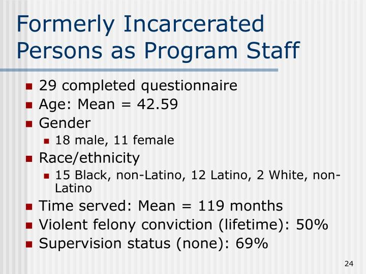 Formerly Incarcerated Persons as Program Staff