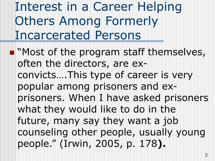 Interest in a Career Helping Others Among Formerly Incarcerated Persons