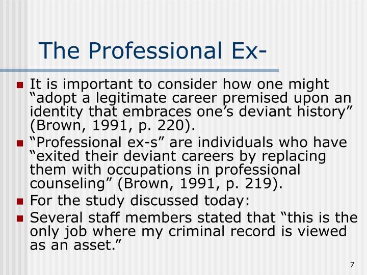 The Professional Ex-