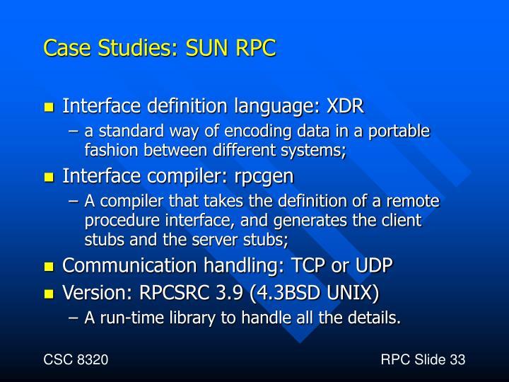 Case Studies: SUN RPC