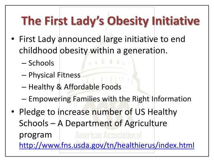The First Lady's Obesity Initiative