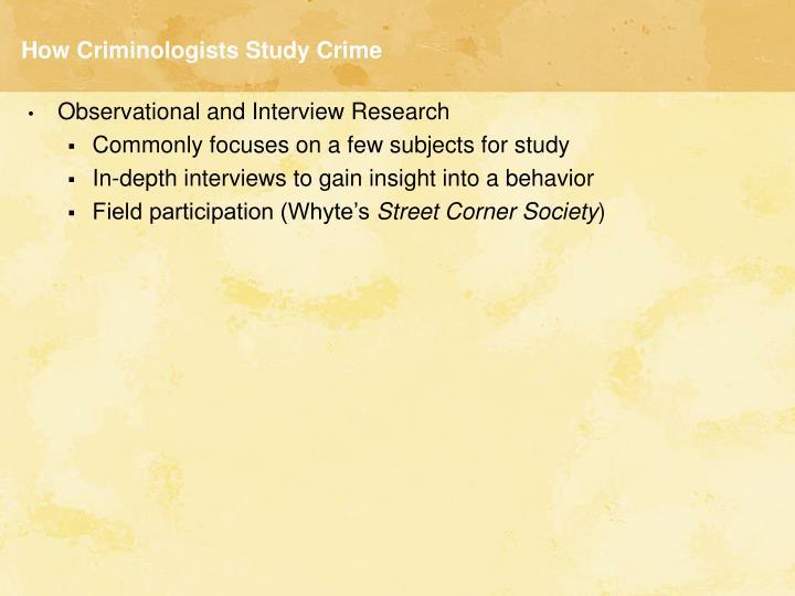 How Criminologists Study Crime
