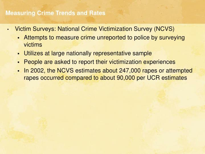 Measuring Crime Trends and Rates