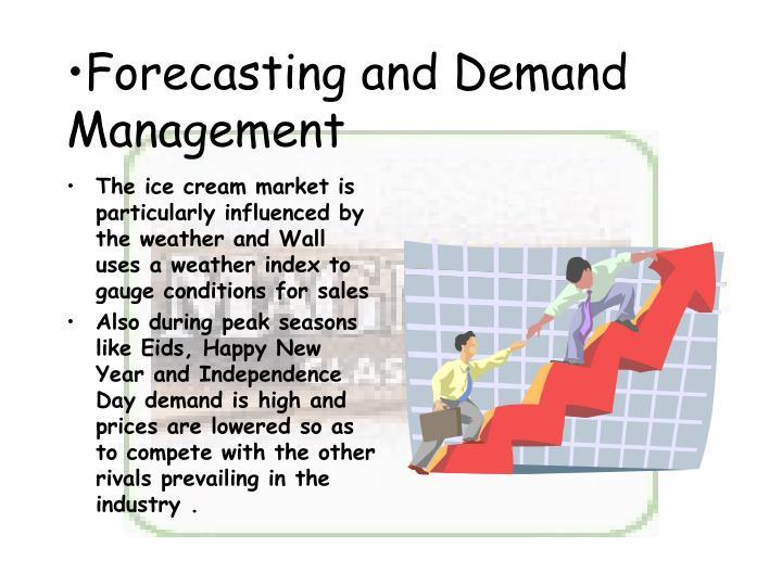 Forecasting and Demand Management