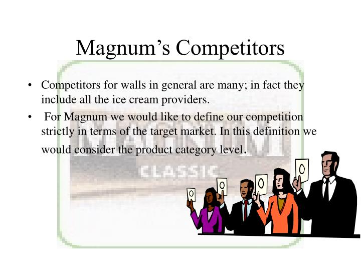 Magnum's Competitors
