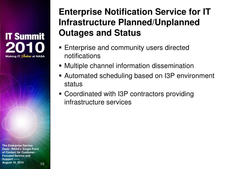 Enterprise Notification Service for IT Infrastructure Planned/Unplanned Outages and Status