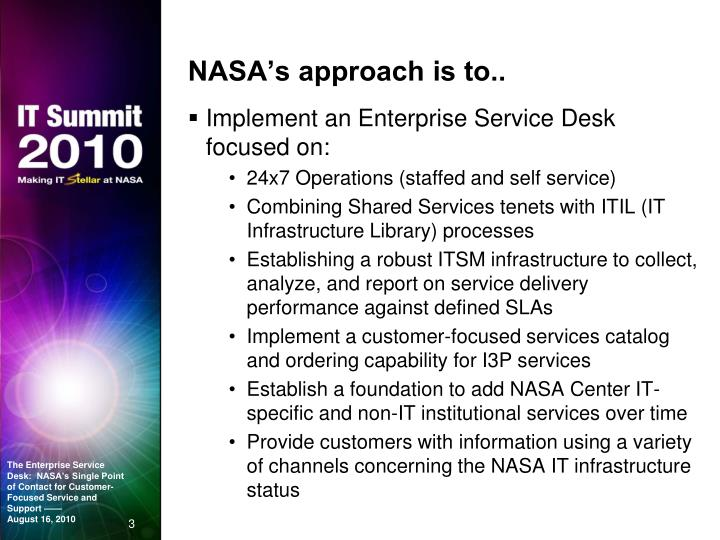 NASA's approach is to..