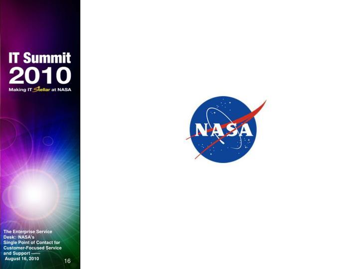 The Enterprise Service Desk:  NASA's