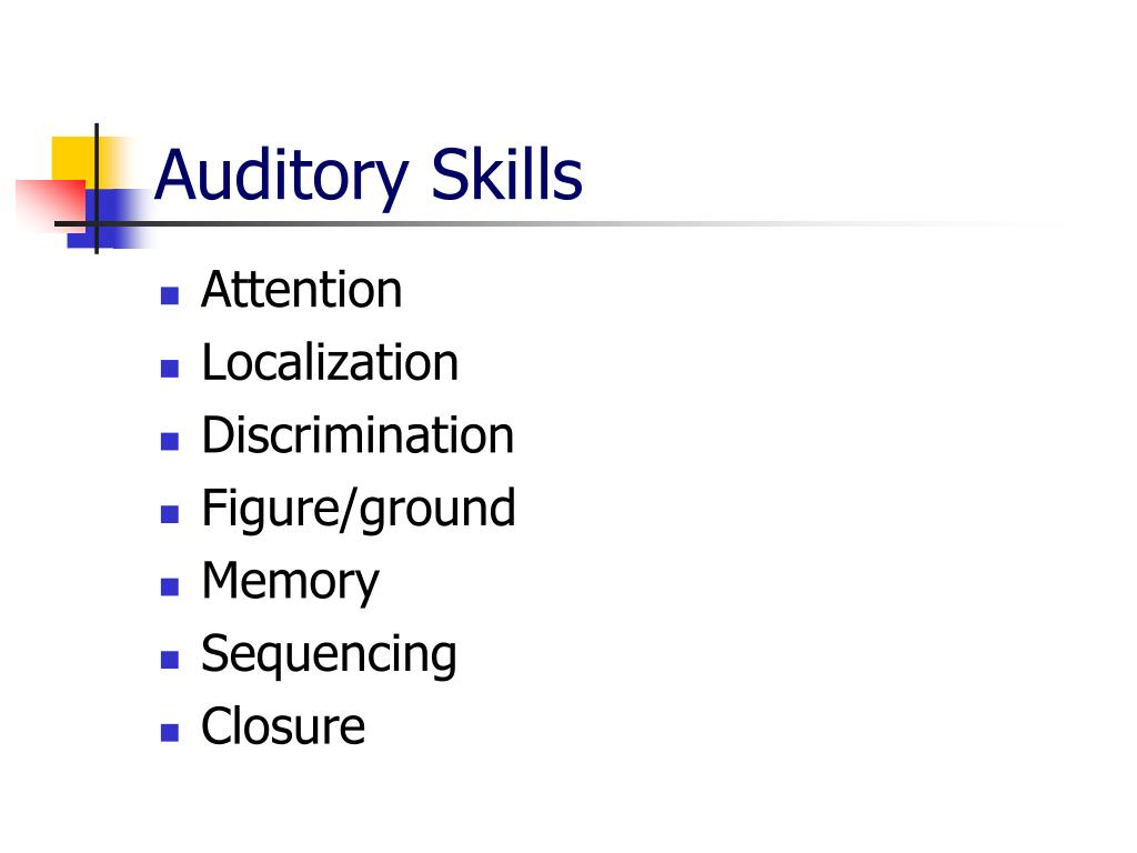 Auditory Skills