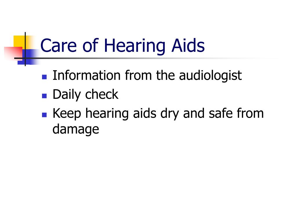 Care of Hearing Aids