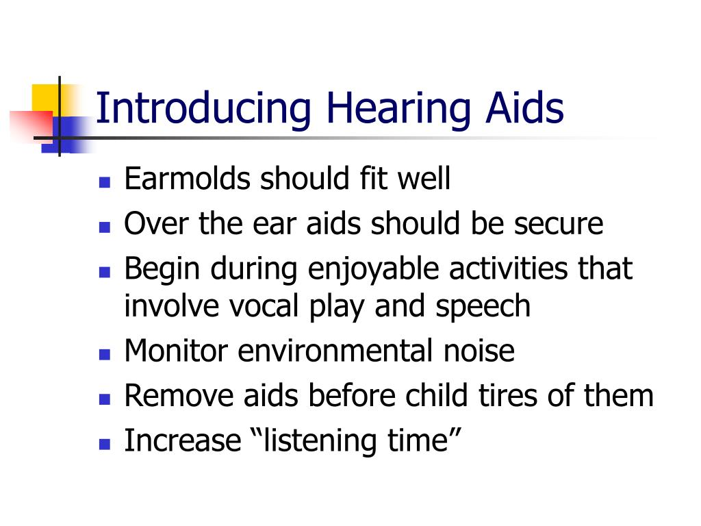 Introducing Hearing Aids