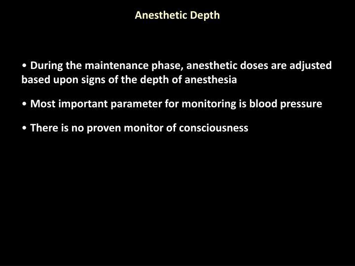 Anesthetic Depth