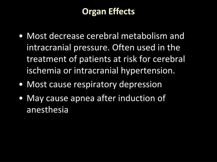 Organ Effects
