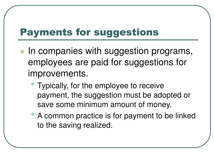 Payments for suggestions
