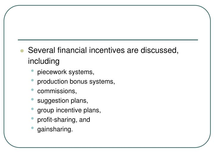 Several financial incentives are discussed, including