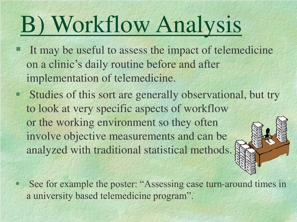 B) Workflow Analysis