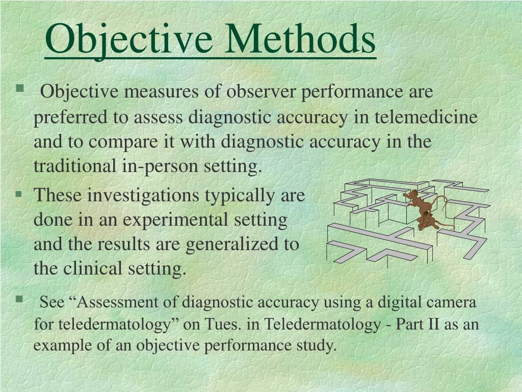Objective Methods
