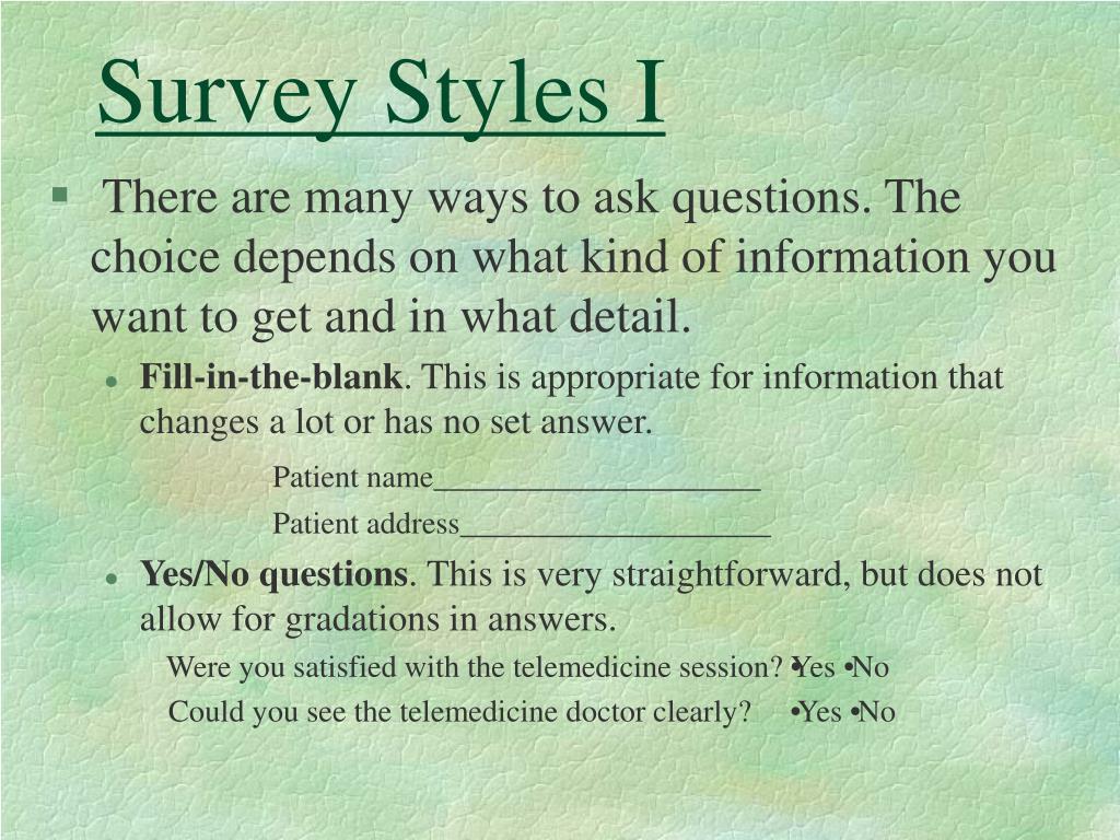 Survey Styles I