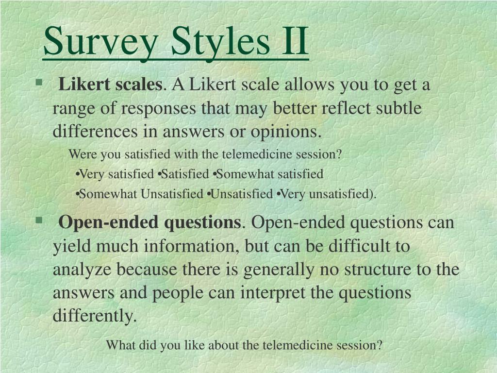 Survey Styles II