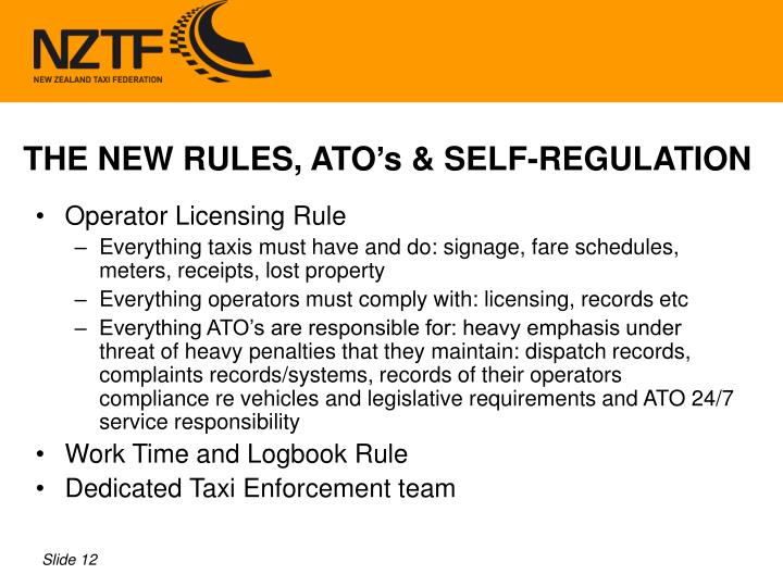 THE NEW RULES, ATO's & SELF-REGULATION