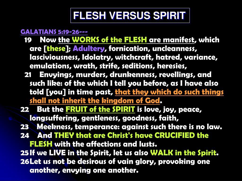 FLESH VERSUS SPIRIT