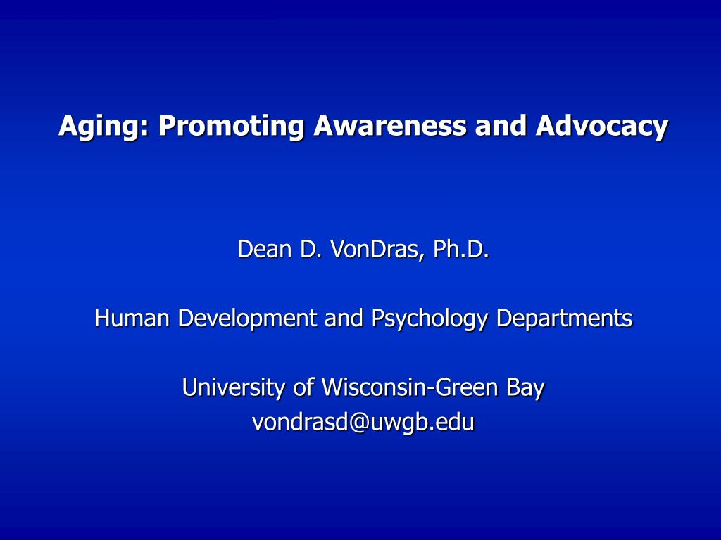 Aging: Promoting Awareness and Advocacy