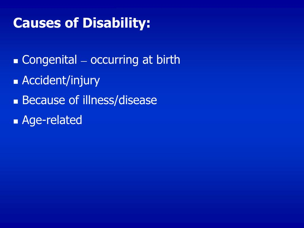 Causes of Disability: