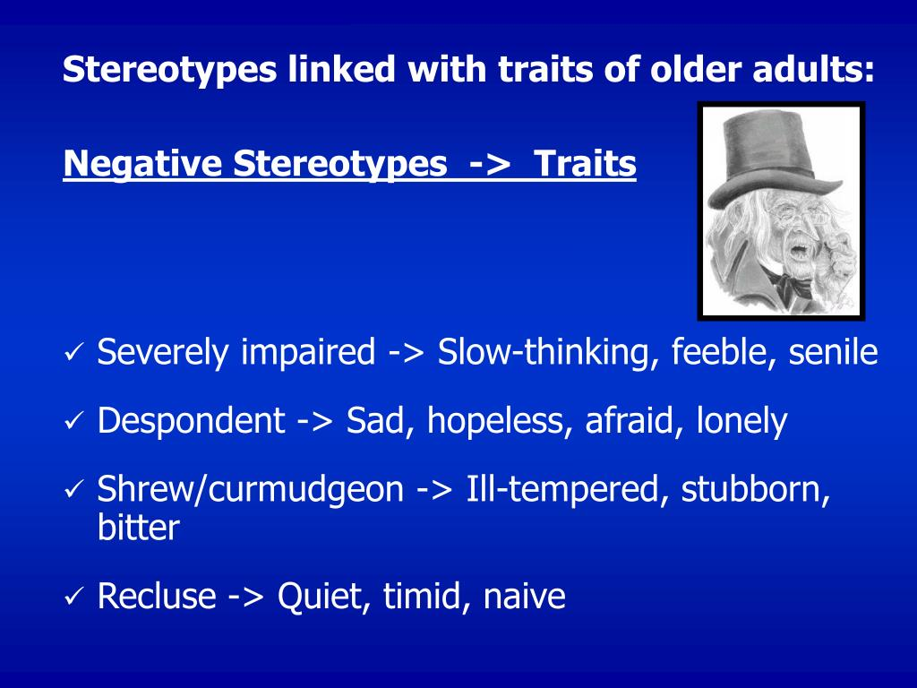 Stereotypes linked with traits of older adults: