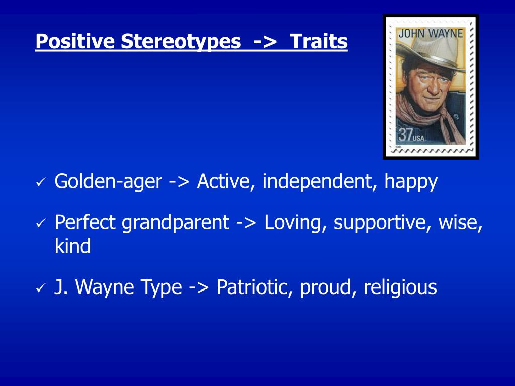 Positive Stereotypes  ->  Traits