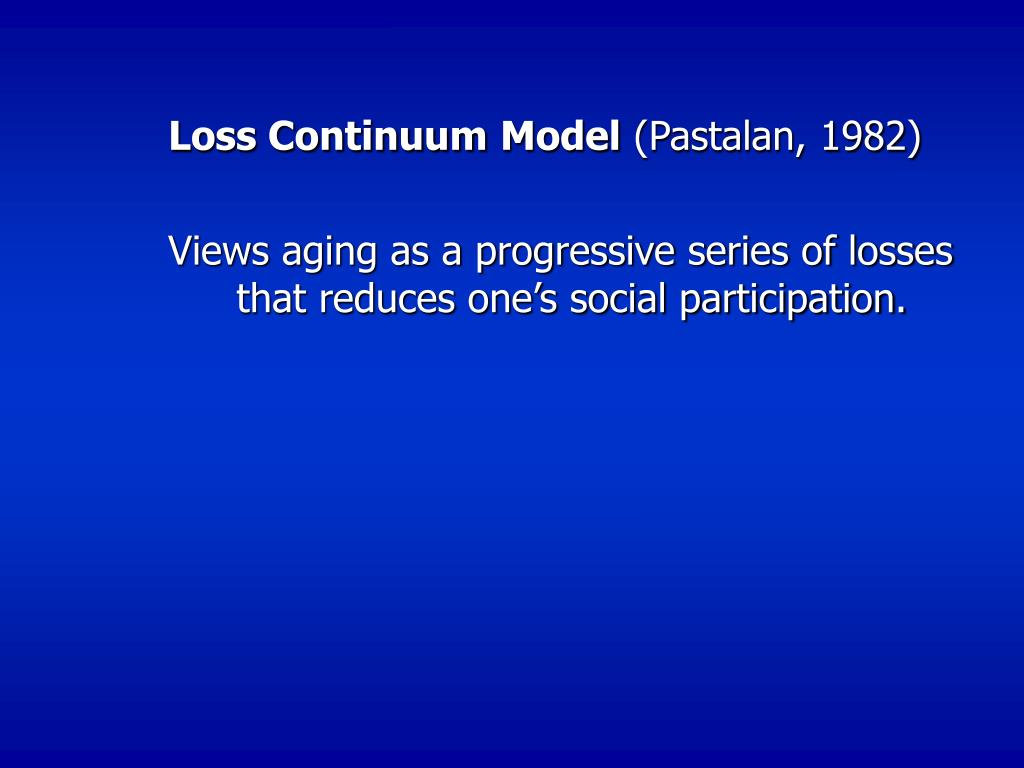 Loss Continuum