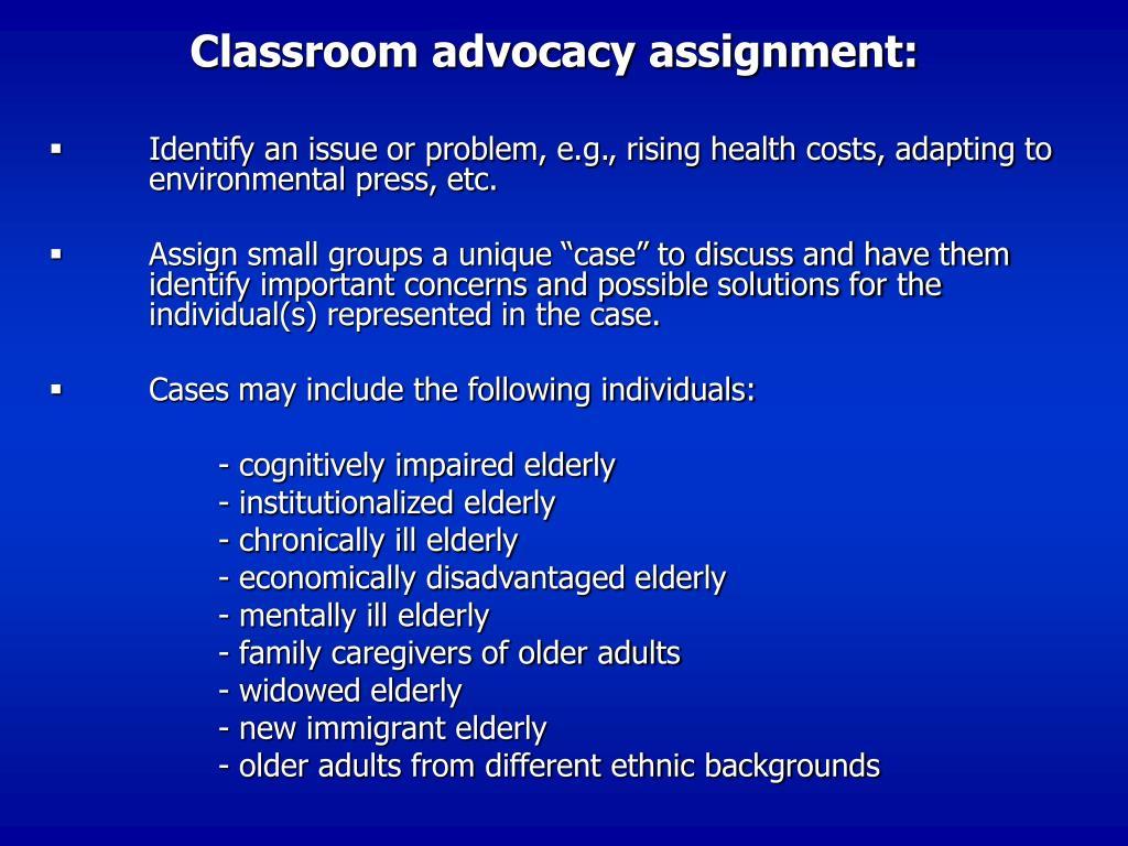 Classroom advocacy assignment: