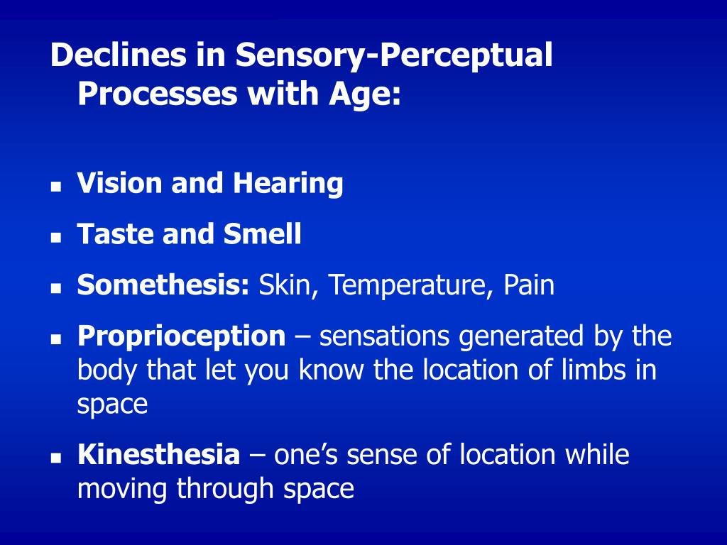 Declines in Sensory-Perceptual Processes with Age: