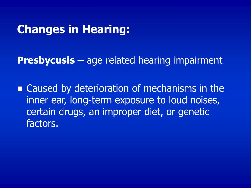 Changes in Hearing: