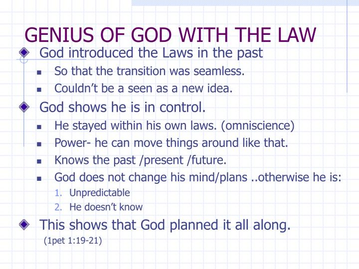 GENIUS OF GOD WITH THE LAW