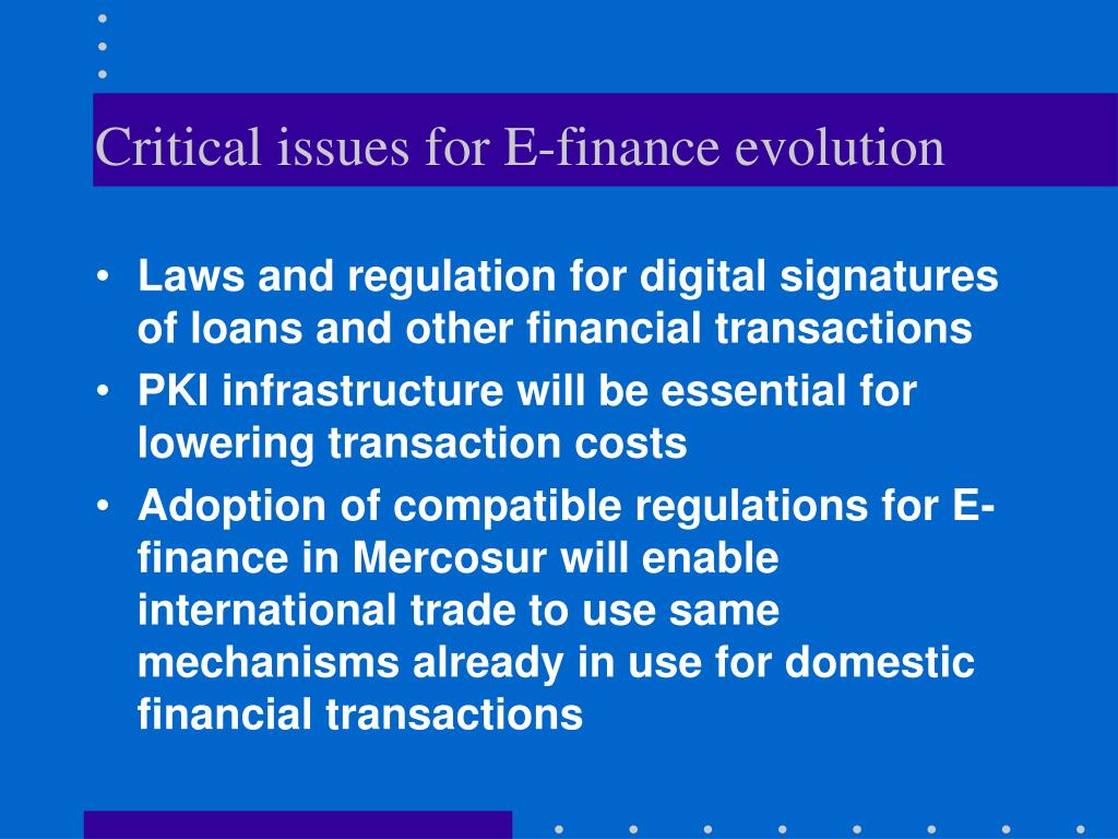 Critical issues for E-finance evolution