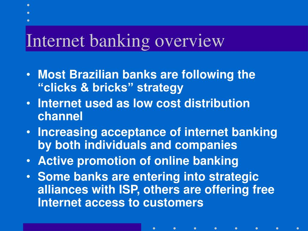 Internet banking overview