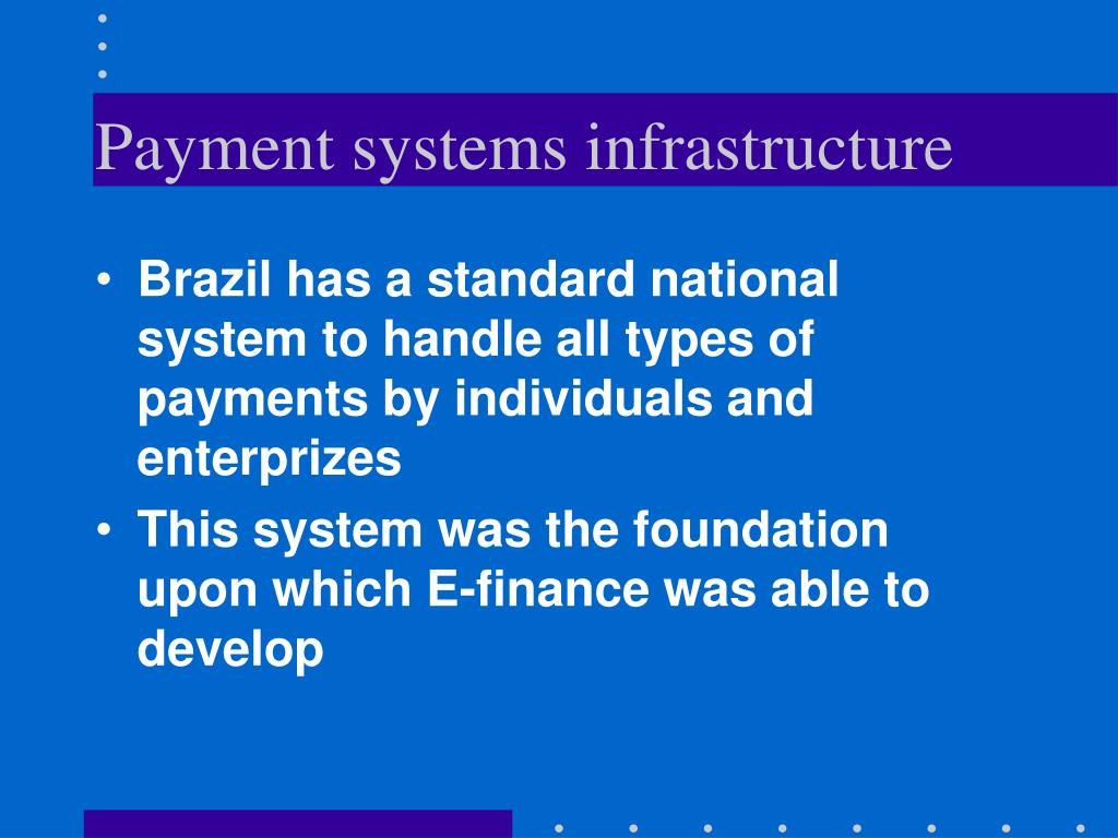 Payment systems infrastructure