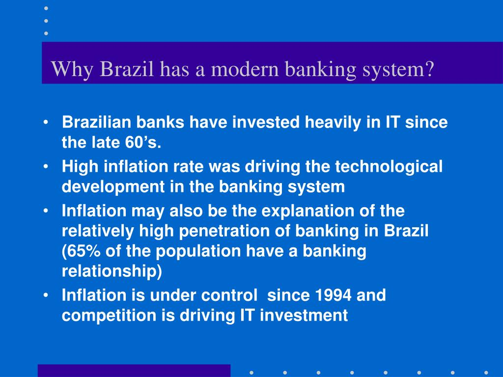 Why Brazil has a modern banking system?